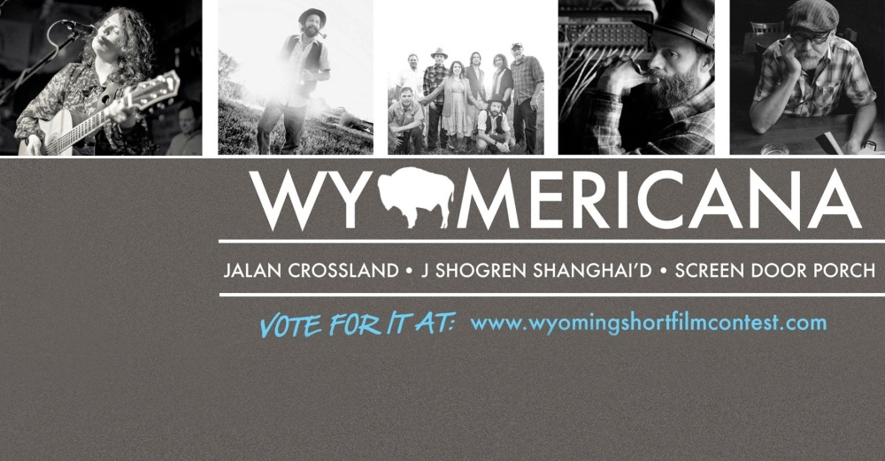 WYOmericana--the Documentary! Watch it, vote, often